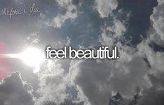"""""""I wanna wake up feeling beautiful today"""" -Demi Lovato"""