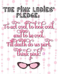 Pink Ladies Pledge | Pink Lady Grease