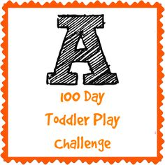 Adventures of Adam 100 day toddler play challenge