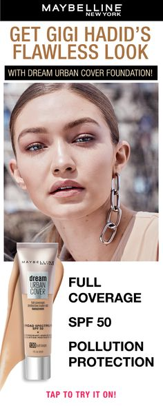 Get Gigi Hadid's look with Maybelline's Dream Urban Cover Flawless Coverage Foundation with SPF 50! Dream Urban Cover is a flawless coverage protective makeup. This lightweight foundation has broad-spectrum SPF 50 and is enriched with antioxidants to protect against pollution. Tap to find your shade!