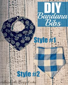 Orchard Girls: DIY Bandana Drool Bib Tutorial (TWO different styles! Sewing Projects For Kids, Sewing Crafts, Sewing Ideas, Bandanas, Baby Patterns, Sewing Patterns, Bandana Bib Pattern, Bib Tutorial, Little Boy Blue