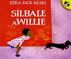 Silbale a Willie (Spanish Edition) (Picture Puffins) by E...