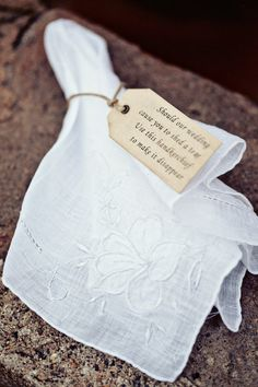 "handkerchief with tag ""If our wedding causes you to shed a tear, use this handkerchief to make it disappear."""