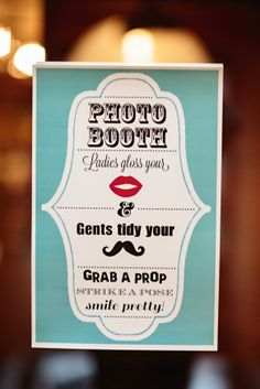A photo booth is a fun way to get your guests fun and fabulous pix!  We love this custom sign from a Fall event!