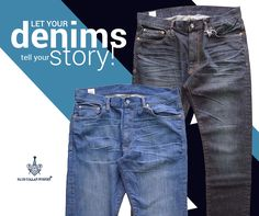 Denims – tells the story of every man in a better way. Get your pair of denims from blueline TODAY! Denim Branding, Every Man, Blue Line, Told You So