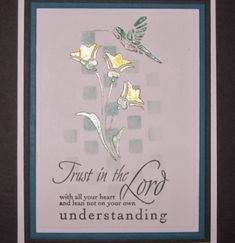 Trust in the Lord by Beverly Sue Wilson -FS524 at Splitcoaststampers