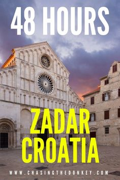 Croatia Travel Blog: Zadar is a destination in #Croatia that is worth a visit, and you can see the best it has to offer in just two days. This 48 hour #itinerary will help you make the most out of your time in #Zadar! #TravelCroatia