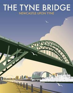 East Urban Home A stunning design of The Tyne Bridge, Newcastle Upon Tyne by talented artist, Dave Thompson. Thompson's art revisits a classic era of poster design, taking many elements of popular travel art, while remaining current and vibrant. Art Deco Posters, Vintage Travel Posters, Wall Posters, Portsmouth, Party Vintage, Vintage Crafts, British Travel, Destinations, North East England