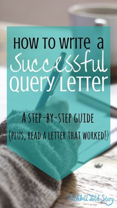Here are eight steps to help you write the best possible query letter for your novel Plus, read a query letter that worked! #writing #publishing #novelwriting #query #queryletter #awelltoldstory
