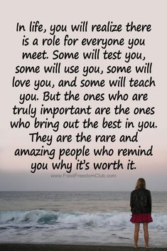 In life, you will realize there is a role for everyone you meet. In life, you will realize there is a role for everyone you meet. Quotable Quotes, True Quotes, Words Quotes, Motivational Quotes, Inspirational Quotes, Worth It Quotes, Thank You Quotes, Sayings, Life Quotes Love