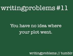 Writing Problem #11 You have no idea where your plot went. #WritingProblems Writing Memes, Fiction Writing, Writing Advice, Writing Help, Writing A Book, Writing Prompts, Writing Ideas, Intj, Writing Problems