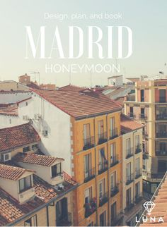Spain itineraries are now up on our free website! With Luna Moons, you can design, plan and book your dream honeymoon. Spain Honeymoon, Honeymoon Tips, Luna Moon, Design Your Own, Dreaming Of You, Wedding Planner, Madrid, Free Website, How To Plan
