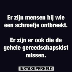 Dutch Phrases, Me Quotes, Qoutes, Love Words, The Funny, True Stories, Sayings, Mice, Sydney