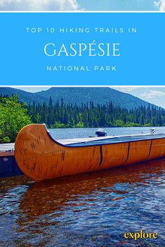 10 of the Best Trails in Gaspesie #Quebec #HikingTrails