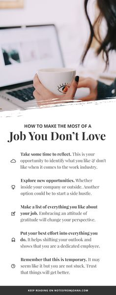 How To Make The Most Of A Job You Don't Love // Career Advice. Click through to read more! // Notes from Joana New Career, Career Goals, Career Change, Career Advice, Career Ideas, Choosing A Career, Career Development, Professional Development, Resume Writing