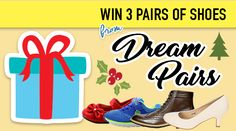 Christmas is nearing and @DreamPairs is running a giveaway of free 3 pairs of shoes! More info: