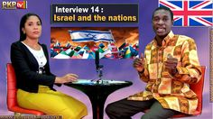 Interview 14 : Israel and the nations - English version / Prophet Kacou ...