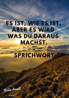 However it is going to be what you make of it. – Proverb // Robin Arendt motivation german quotes persona intelligent saying. Positive Relationship Quotes, Positive Quotes, Positive Motivation, Life Motivation, Robin, Personality Development Quotes, Wisdom Quotes, Life Quotes, Quotes Quotes