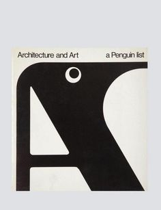 "Penguin list cover, Gerald Cinamon 'One of my first freelance jobs for Penguin was an eight-page list of Penguin ""art and architecture"" titles. I reversed the order of the words so that the eye of the penguin would go directly below the word 'Art Typography Letters, Typography Poster, Graphic Design Typography, Lettering, Book Cover Design, Book Design, Design Art, Print Design, Penguin Art"