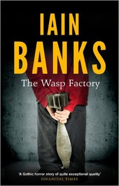 The Wasp Factory: Amazon.co.uk: Iain Banks: 9780349139180: Books