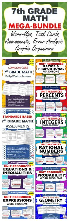 This 7th GRADE COMMON CORE MEGA-BUNDLE includes 24 of my top selling resources (over 260 pages of warm-ups, assessments, task cards, error analysis worksheets, and problem solving worksheets).  As a current 7th grade math teacher, I am using the activities in this bundle for WARM UPS, HOMEWORK, math CENTERS, ASSESSMENTS, EXIT TICKETS and TEST PREP .