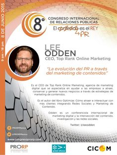 Lee Odden  @leeodden  CEO, Top Rank Online Marketing . Presente en #8CongresoPRORP