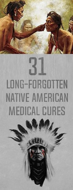 31 long-forgotten Native American medical cures #NaturalHomeRemedies