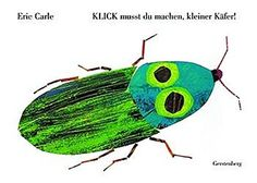 Read The Very Clumsy Click Beetle (Eric Carle's Very Series) baby book by Eric Carle . A VERY classic from Eric Carle, creator of The Very Hungry Caterpillar!When a little click beetle falls onto his back, Eric Carle, The Very Busy Spider, Grouchy Ladybug, Collage Illustration, Illustrations, Author Studies, Very Hungry Caterpillar, Bugs And Insects, Kids Reading