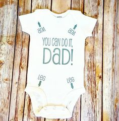 New Dad Gift. New Dad Onesie.  https://www.etsy.com/listing/458938102/you-can-do-it-dad-onesie-take-home