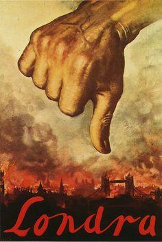London's Burning WW2 Italian propaganda poster from 1940.