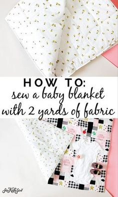 how to sew a baby blanket with 2 yards of fabric! - see kate sew - how to sew a baby blanket with 2 yards of fabric! – see kate sew how to sew a baby blanket with 2 yards of fabric! – see kate sew Baby Sewing Tutorials, Baby Sewing Projects, Sewing Projects For Beginners, Sewing Basics, Sewing Tips, Dress Tutorials, Video Tutorials, How To Sew Baby Blanket, Baby Blanket Tutorial