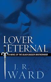 Lover Eternal: Book 2 of the Black Dagger Brotherhood Series