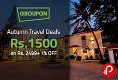 Get autumn #travel #deals from @groupon. Valid till 18 oct 2015. 1% off can be availed by making payment from @payumoney. Deal Coupon Code: FALL1500 http://www.paisebachaoindia.com/autumn-travel-deals-rs-1500-on-rs-2499-1-off-groupon/
