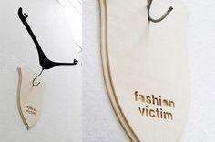 #fashionvictim hanger