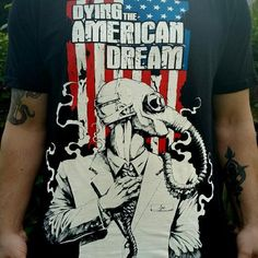 Dying The American Dream Tee