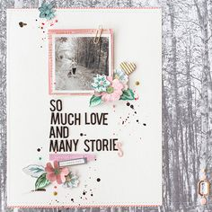 #Papercraft #scrapbook #layout.  So much love and many stories by marivi at @studio_calico