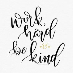 Work Hard and Be Kind - hand lettering - 23/31 #letteringwithpositivity #workhardbekind ✨