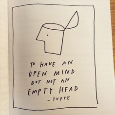 Edward Tufte quote illustrated by Austin Kleon Words Quotes, Wise Words, Me Quotes, Sayings, Pretty Words, Texts, Journaling, Self, Mindfulness