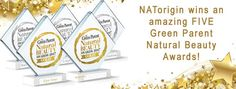 NATorigin Wins An Amazing FIVE Green Parent Natural Beauty Awards! Beauty Awards, Natural Beauty, Parenting, News, Amazing, Green, Nature, Naturaleza, Nature Illustration