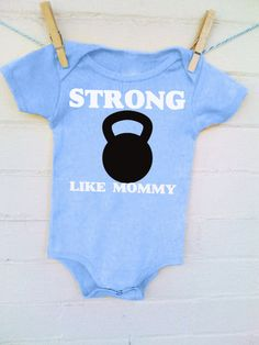 "Crossfit Baby ""Strong Like Mommy"" Workout Onesie ~FREE SHIPPING~ by LilChickLilDuck on Etsy"