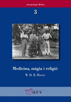 Medicina, màgia i religió #anthropology #medecine #academic #book #research #bookcover #URV #university