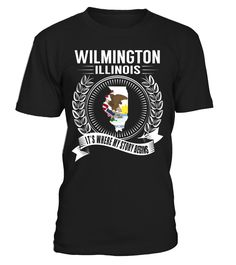 Wilmington, Illinois Its Where My Story Begins T-Shirt #Wilmington