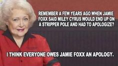 Jamie foxx was right...