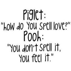 Why does pooh say the best things!