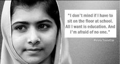 Supporting Malala, in her fight against injustice