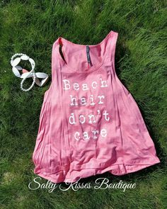 Beach Hair Don't Care  TO BUY: Comment with your email address and you'll receive a secure checkout link.  Options:  Small: $20.00  Medium: $20.00  Large: $20.00 Coral tank  Comment #subscribe  your email address to subscribe to instant updates via email
