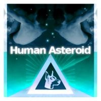 Human Asteroid by TheDobermanTriangle on SoundCloud