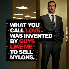 don draper advertising quotes - Google Search                                                                                                                                                                                 More