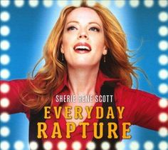 Sherie Rene Scott - Everyday Rapture
