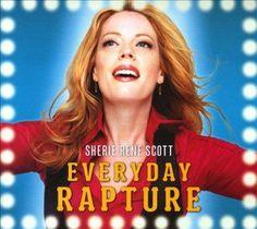 Sherie Rene Scott - Everyday Rapture